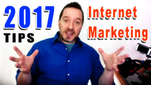 2017 internet marketing tips